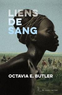 Octavia E. Butler - Liens de sang.