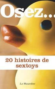 Octavie Delvaux et Loïc Lecanu - 20 histoires de sextoys.