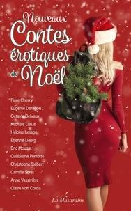 Octavie Delvaux - Nouveaux contes érotiques de Noël.