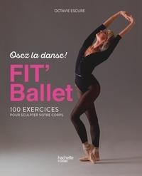Deedr.fr Fit' Ballet - 100 exercices pour sculpter votre corps Image