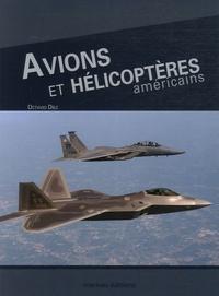 Octavio Diez - Avions et hélicoptères américains.