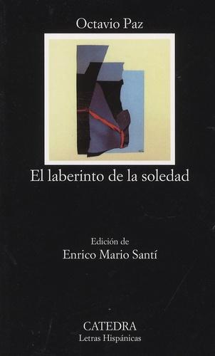 Octavio Paz - El laberinto de la soledad.