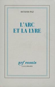 Octavio Paz - L'arc et la lyre.