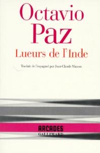 Octavio Paz - Lueurs de l'Inde.