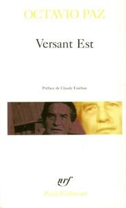 Octavio Paz - Versant Est - Et autres poèmes, 1960-1968.