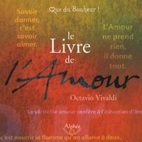 Octavio Vivaldi - Le Livre de l'Amour.