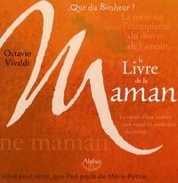 Octavio Vivaldi - Le Livre de la Maman.