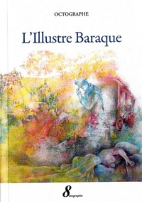 Octographe - L'Illustre Baraque.