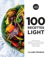 Octopus Publishing Group - 100 recettes light pour tous les jours.
