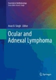 Ocular and Adnexal Lymphoma - Essentials in Ophthalmology.
