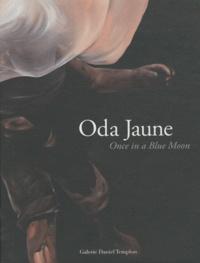 Oda Jaune - Oda Jaune - Once in a Blue Moon.