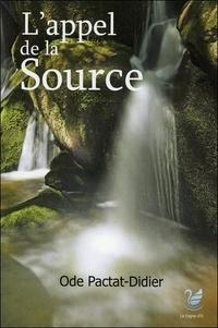 Ode Pactat-Didier - Favien Flamant  : L'appel de la source.