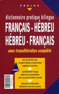 Oded Achiasaf - Dictionnaire pratique bilingue français-hébreu et hébreu-français - Avec translitération complète.