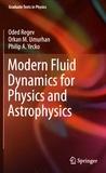 Oded Regev et Orkan Umurhan - Modern Fluid Dynamics for Physics and Astrophysics.
