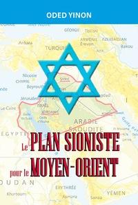 Oded Yinon - Le plan sioniste pour le Moyen-Orient.