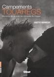 Odette Bernezat - Campements touaregs - Moments de vie avec les nomades du Hoggar.