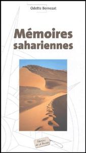 Odette Bernezat - Mémoires sahariennes.