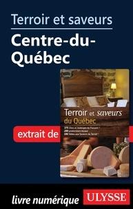 Odette Chaput et André Duchesne - Terroir et saveurs du Québec - Centre du Québec.