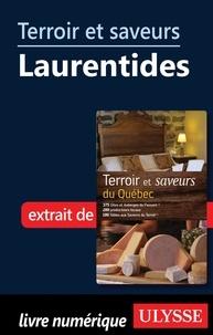 Odette Chaput et André Duchesne - Terroir et saveurs du Québec - Terroir et saveurs : Laurentides.