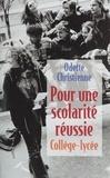 Odette Christienne - Pour une scolarité réussie.