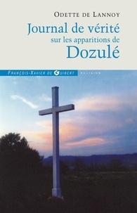Odette de Lannoy - Journal de vérité sur les apparitions de Dozulé.