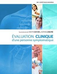 Odette Doyon et Sophie Longpré - Evaluation clinique d'une personne symtomatique.