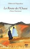 Odette Du Puigaudeau - La Route de l'Ouest - (Maroc-Mauritanie).