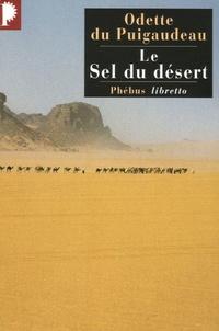 Odette Du Puigaudeau - Le sel du désert.