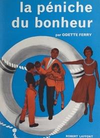 Odette Ferry et Jack Rose - La péniche du bonheur.