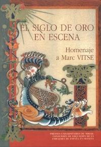 Odette Gorsse - El siglo de Oro en escena - Homenaje a Marc Vitse.