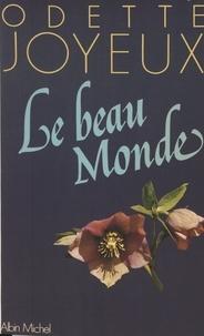 Odette Joyeux - Le Beau monde.