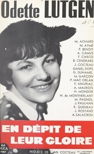 Odette Lutgen et Jean Cocteau - En dépit de leur gloire.