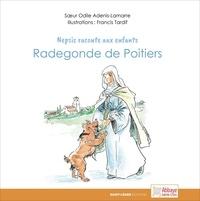 Odile adenis-lamarre Sœur - Radegonde pour les enfants.