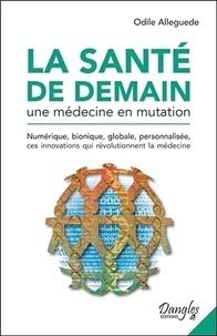 Histoiresdenlire.be La santé de demain - Une médecine en mutation Image