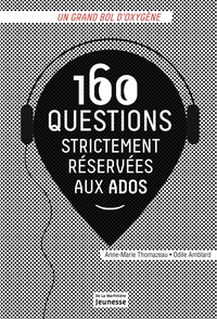 Odile Amblard et Anne-Marie Thomazeau - 160 questions strictement réservées aux ados.