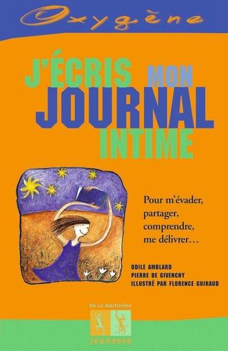 Odile Amblard et Pierre de Givenchy - J'écris mon journal intime.