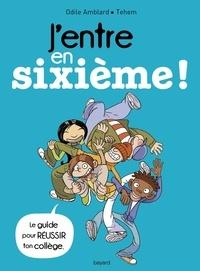 Odile Amblard - J'entre en sixième ! Edition 2017.
