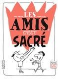 Odile Amblard et Jacques Azam - Les amis, c'est sacré.