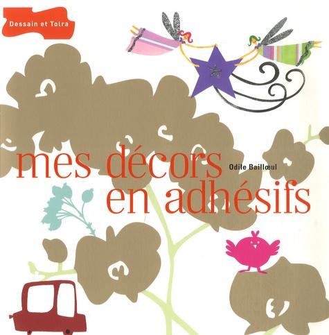 Odile Bailloeul - Mes décors en adhésifs.