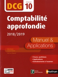 Odile Barbe et Laurent Didelot - Comptabilité approfondie DCG 10 - Manuel & applications.