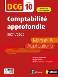 Odile Barbe et Laurent Didelot - Comptabilité approfondie DCG 10 - Manuel et applications.