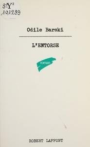 Odile Barski - L'Entorse.