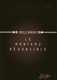 Odile Barski - Le manteau réversible.