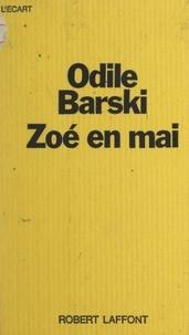 Odile Barski et Michel-Claude Jalard - Zoé en mai.