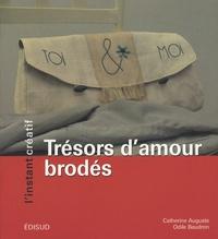Odile Baudron et Catherine Auguste - Trésors d'amour brodés.