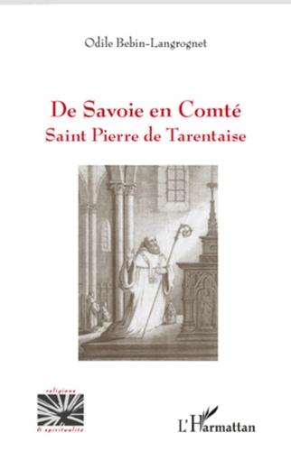 Odile Bebin-Langrognet - De Savoie en Comté - Saint Pierre de Tarentaise.
