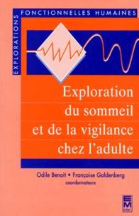 Odile Benoit et Françoise Goldenberg - Exploration du sommeil et de la vigilange chez l'adulte.