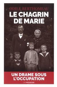 Odile Berthomeau - Le chagrin de Marie.