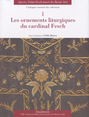 Odile Bianco - Les ornements liturgiques du cardinal Fesch.