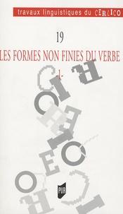 Odile Blanvillain et Claude Guimier - Les formes non finies du verbe - Tome 1.
